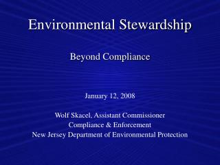 Environmental Stewardship  Beyond Compliance