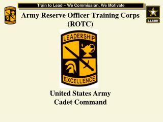 Army Reserve Officer Training Corps (ROTC) United States Army Cadet Command