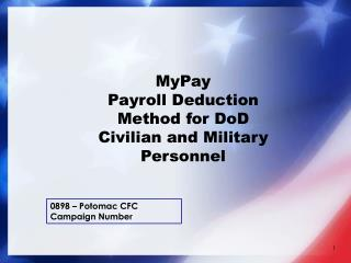 MyPay Payroll Deduction Method for  DoD  Civilian and Military Personnel