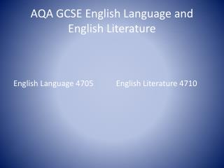 AQA GCSE English Language and English Literature