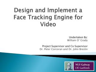 Design and Implement a Face Tracking Engine for Video