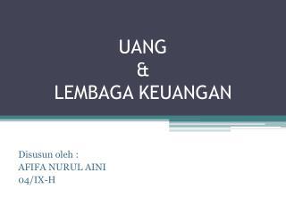 UANG & LEMBAGA KEUANGAN