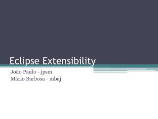 Eclipse Extensibility