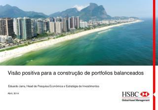 Visão positiva para a construção de  portfolios  balanceados