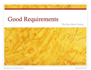 Good Requirements