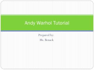 Andy Warhol Tutorial