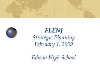 FLENJ  Strategic Planning  February 1, 2009 Edison High School