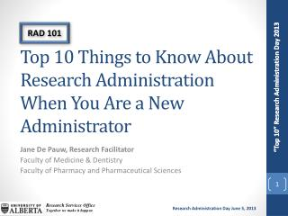 Top 10 Things to Know About Research Administration When You Are a New Administrator