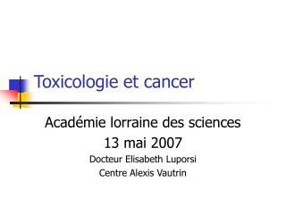 Toxicologie et cancer