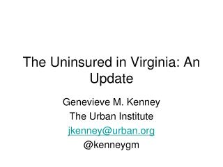 The Uninsured in Virginia: An Update