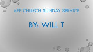 AFF Church Sunday service