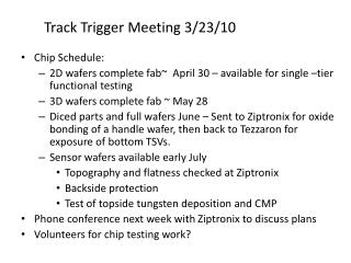 Track Trigger Meeting  3/ 23/10