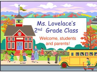 Ms. Lovelace�s 2 nd   Grade Class