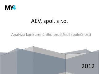 AEV,  spol . s  r.o .