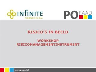 RISICO'S IN BEELD WORKSHOP RISICOMANAGEMENTINSTRUMENT