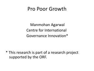 Pro Poor Growth