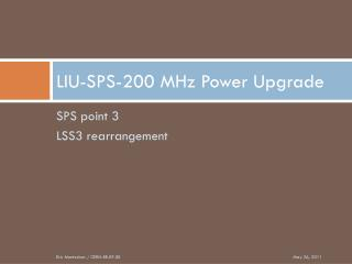 LIU-SPS-200 MHz Power Upgrade