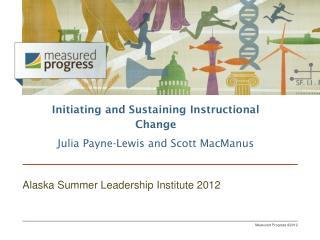 Alaska Summer Leadership Institute 2012