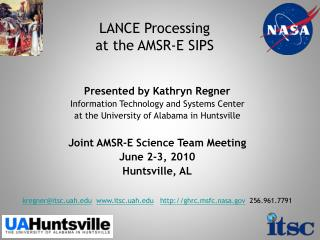 LANCE Processing  at the AMSR-E  SIPS