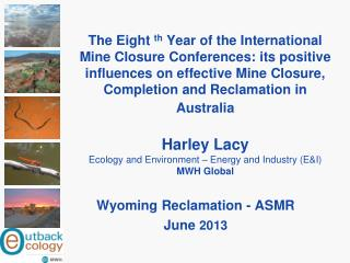 Wyoming Reclamation - ASMR  June  2013
