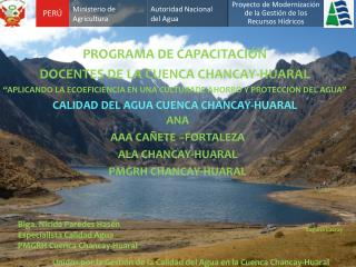 PROGRAMA DE CAPACITACI�N DOCENTES DE LA CUENCA CHANCAY-HUARAL