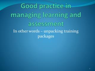 Good practice in managing learning and assessment
