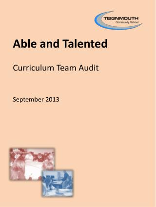 Able and Talented Curriculum Team Audit September 2013