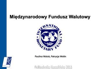 Paulina  Waluk , Patrycja Wolin