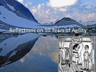 Reflections on 10 Years of Agility