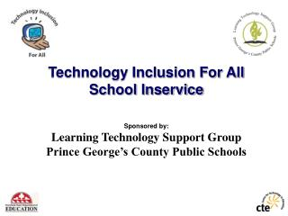 Technology Inclusion For All School Inservice