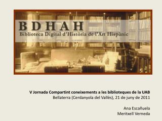 V Jornada Compartint coneixements a les biblioteques de la UAB
