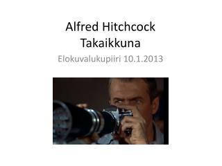 Alfred Hitchcock Takaikkuna