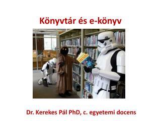 Könyvtár és  e-könyv