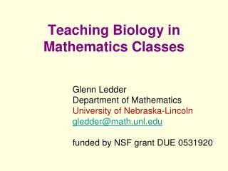Teaching Biology in Mathematics Classes