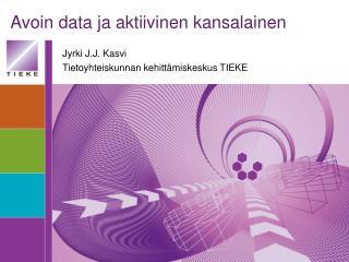 Avoin data ja aktiivinen kansalainen