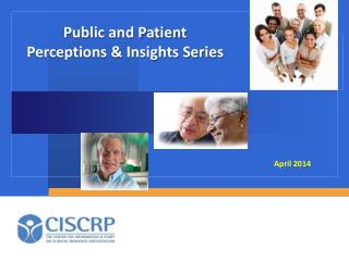 Public and Patient  Perceptions & Insights Series