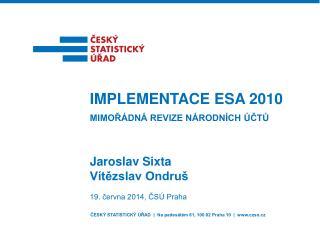 Jaroslav Sixta Vítězslav  Ondruš