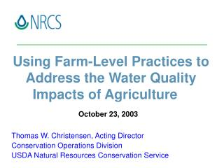 Using Farm-Level Practices to Address the Water Quality Impacts of Agriculture