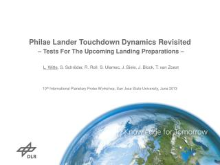 Philae Lander Touchdown  Dynamics Revisited – Tests For The Upcoming Landing Preparations –