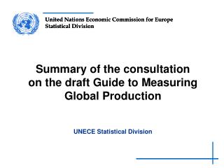 Summary of the consultation  on the draft Guide to Measuring Global Production