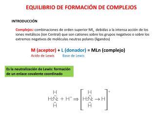 EQUILIBRIO DE FORMACI�N DE COMPLEJOS