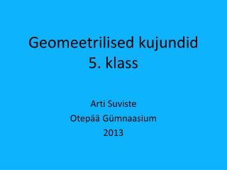 Geomeetrilised kujundid 5. klass