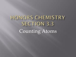 Honors chemistry section 3.3