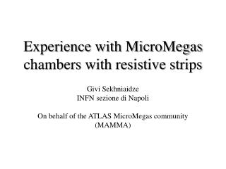 Experience with MicroMegas chambers with resistive strips