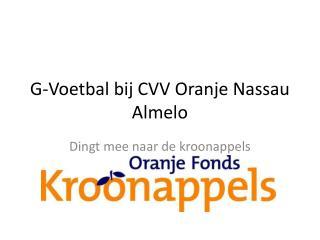 G-Voetbal  bij CVV Oranje Nassau Almelo