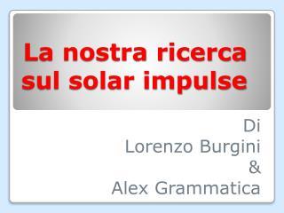 La nostra ricerca  sul solar impulse