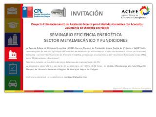 SEMINARIO EFICIENCIA ENERG�TICA SECTOR METALMEC�NICO Y FUNDICIONES