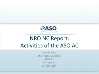 NRO NC Report: Activities of the ASO AC