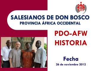 SALESIANOS DE DON  BOSCO PROVINCIA ÁFRICA OCCIDENTAL