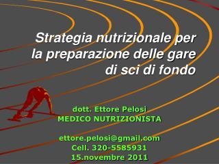 Strategia nutrizionale per la preparazione delle gare di sci di fondo